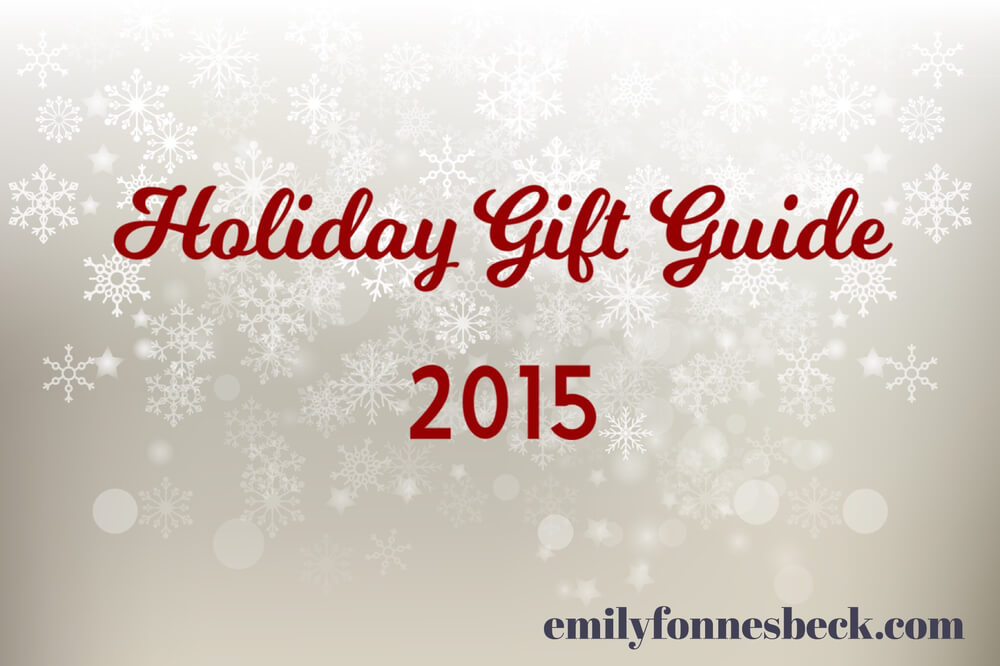 A Few of My Favorite Things: Holiday Gift Guide