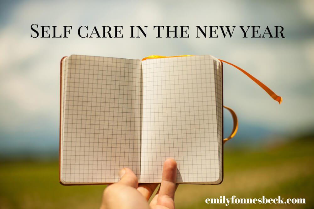 Self-Care in the New Year – New Year's Resolutions