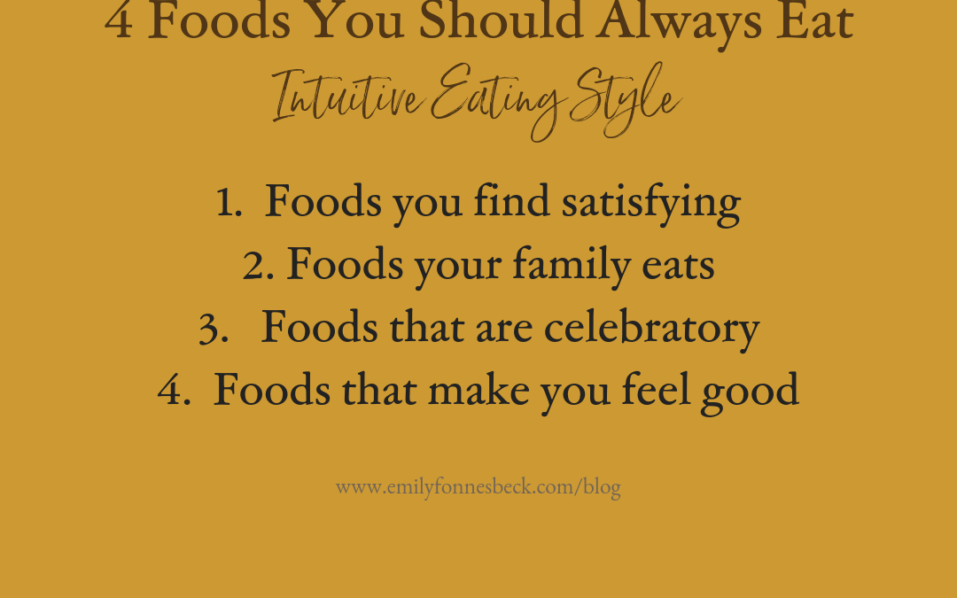 4 Foods You Should Always Eat