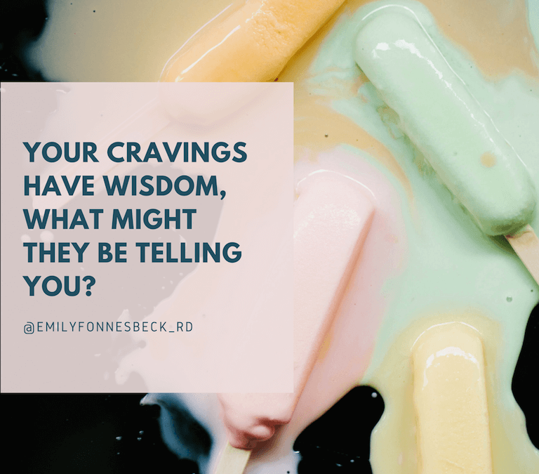 Your Cravings Have Wisdom